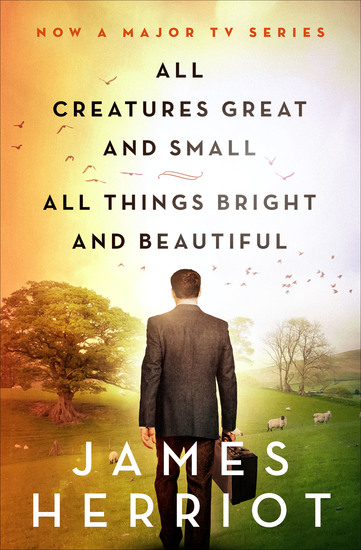All Creatures Great and Small & All Things Bright and Beautiful - cover