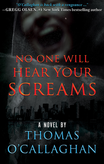 No One Will Hear Your Screams - A Novel - cover