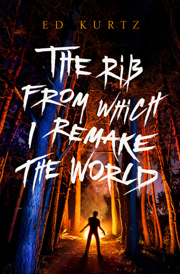The Rib from Which I Remake the World - cover