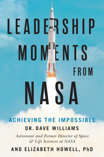 Leadership Moments from NASA - Achieving the Impossible - cover