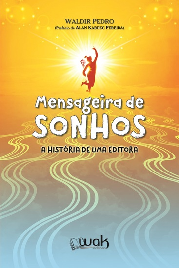 Mensageira de Sonhos - A história de uma Editora - cover