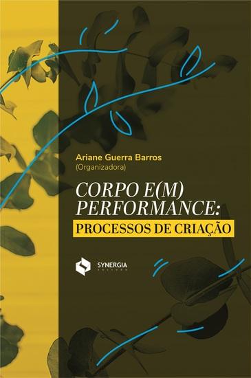 Corpo e(m) performance - processos de criação - cover