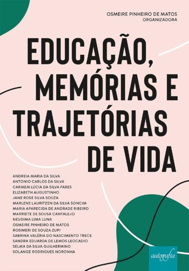 Educação memórias e trajetórias de vida - cover