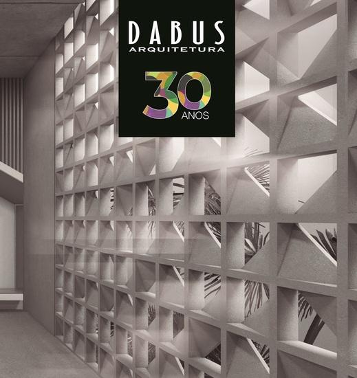 Dabus Arquitetura Ed 01 - 30 anos - cover