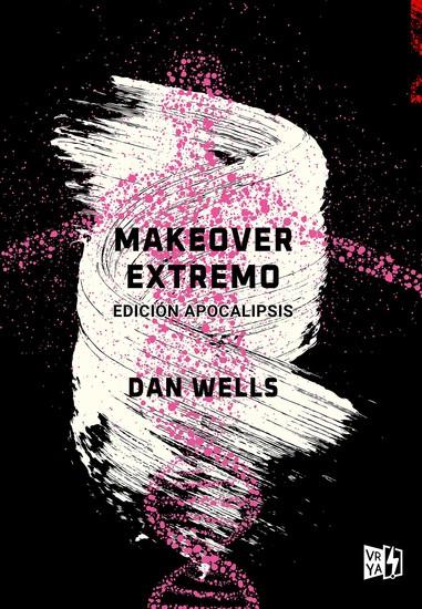 Makeover extremo - Edición apocalipsis - cover