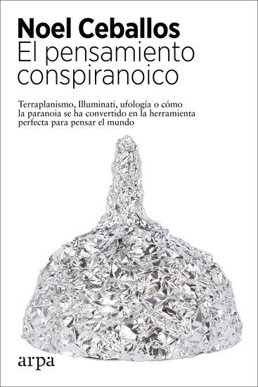El pensamiento conspiranoico - cover