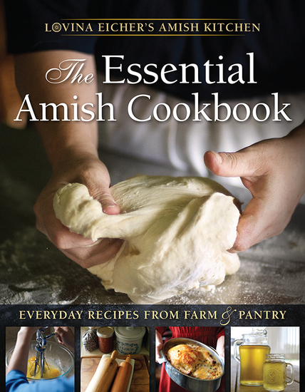 The Essential Amish Cookbook - Everyday Recipes from Farm and Pantry - cover