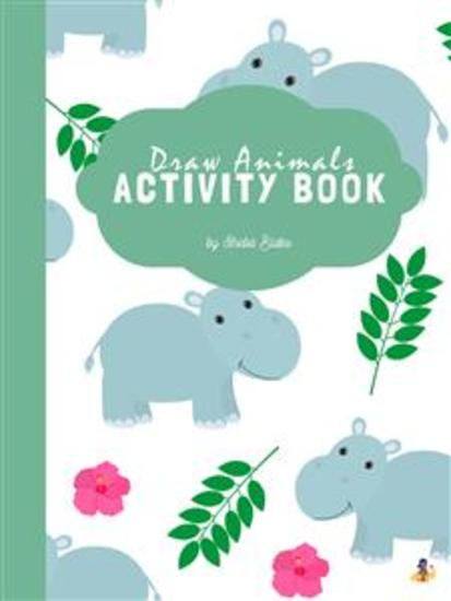 How to Draw Animals Activity Book for Kids Ages 6+ (Printable Version) - cover