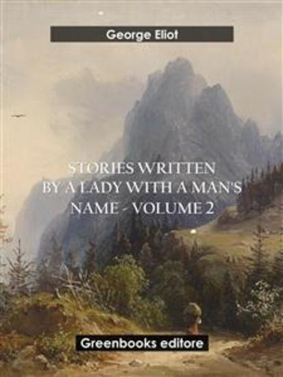 Stories written by a lady with a man's name - Volume 2 - cover