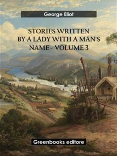 Stories written by a lady with a man's name - Volume 3 - cover