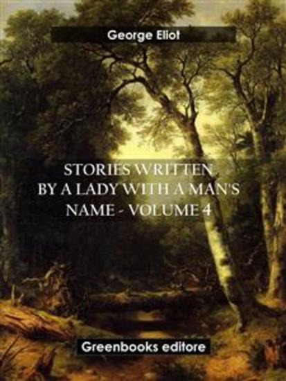 Stories written by a lady with a man's name - Volume 4 - cover
