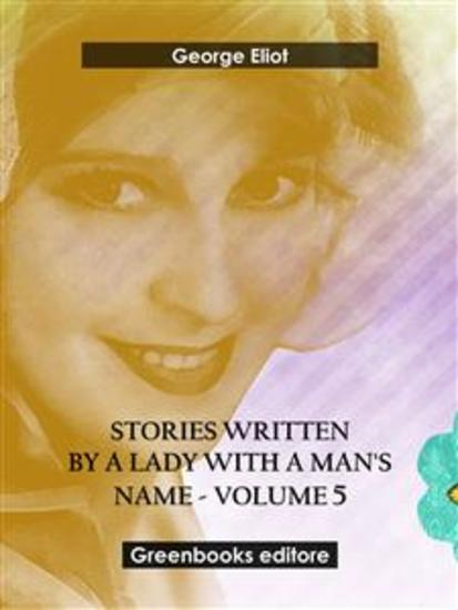 Stories written by a lady with a man's name - Volume 5 - cover