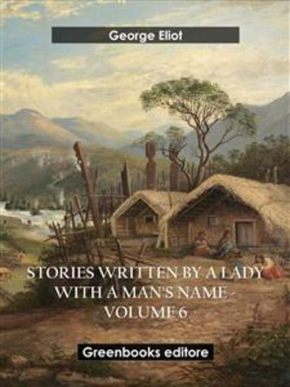 Stories written by a lady with a man's name - Volume 6 - cover