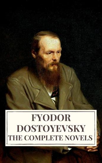 The Complete Novels of Fyodor Dostoyevsky - cover