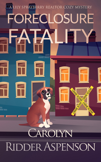 Foreclosure Fatality - A Lily Sprayberry Realtor Cozy Mystery - cover
