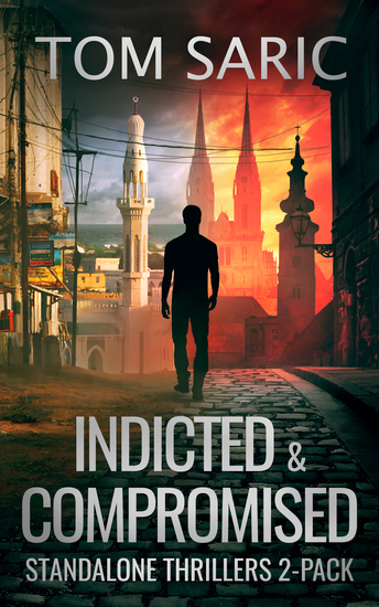Indicted & Compromised - Standalone Thrillers 2-Pack - cover
