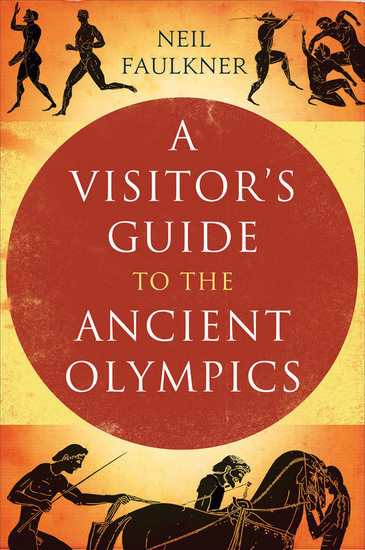 A Visitor's Guide to the Ancient Olympics - cover