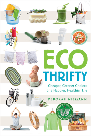 Ecothrifty - Cheaper Greener Choices for a Happier Healthier Life - cover