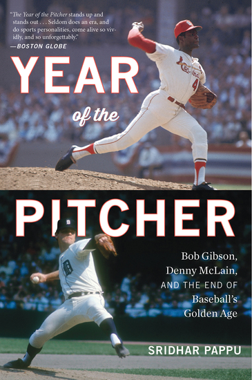 Year of the Pitcher - Bob Gibson Denny McLain and the End of Baseball's Golden Age - cover
