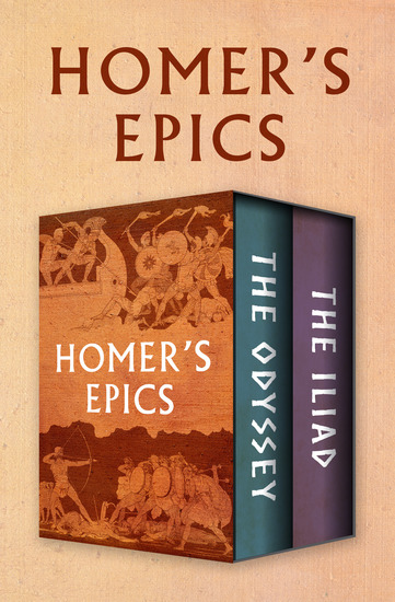 Homer's Epics - The Odyssey and The Iliad - cover