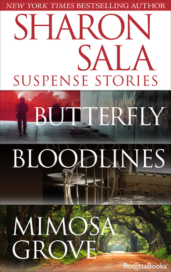 Sharon Sala Suspense Stories - Butterfly Bloodlines Mimosa Grove - cover