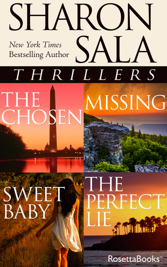 Sharon Sala Thrillers - The Chosen Missing Sweet Baby The Perfect Lie - cover