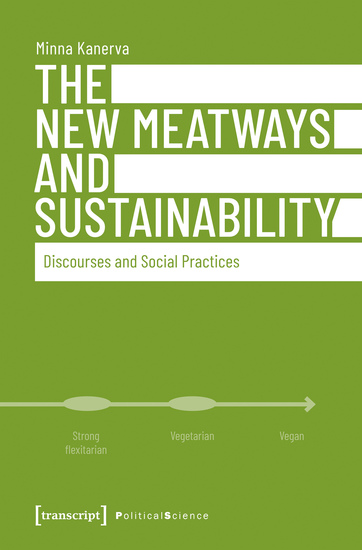The New Meatways and Sustainability - Discourses and Social Practices - cover