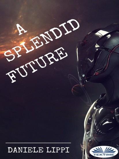 A Splendid Future - cover