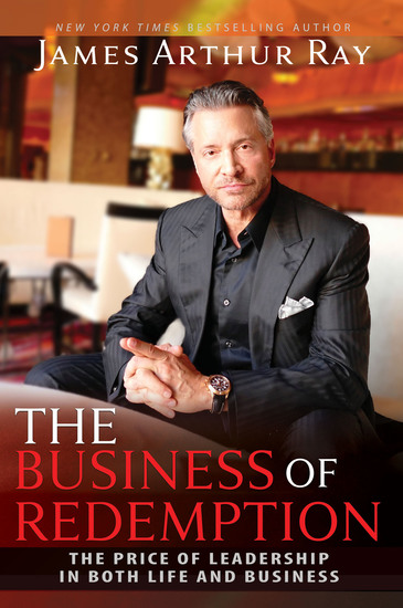 The Business of Redemption - The Price of Leadership in Both Life and Business - cover