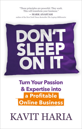 Don't Sleep on It - Turn Your Passion & Expertise into a Profitable Online Business - cover