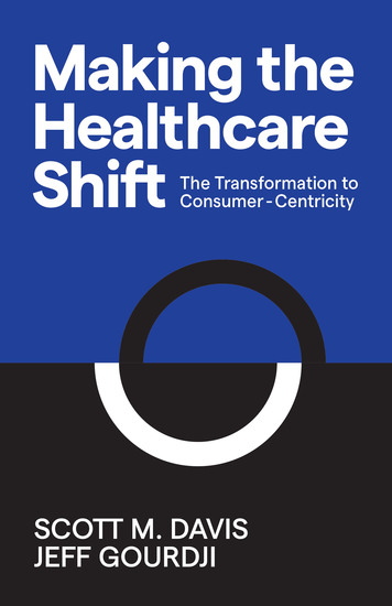 Making the Healthcare Shift - The Transformation to Consumer-Centricity - cover