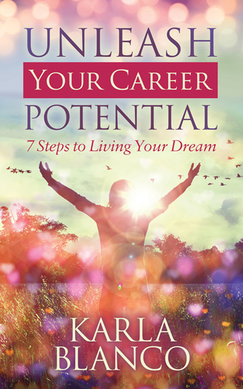 Unleash Your Career Potential - 7 Steps to Living Your Dream - cover