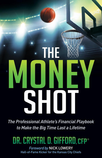 The Money Shot - The Professional Athlete's Financial Playbook to Make the Big Time Last a Lifetime - cover