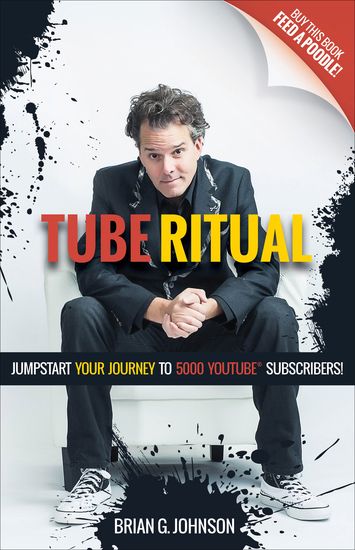 Tube Ritual - Jumpstart Your Journey to 5000 YouTube Subscribers - cover