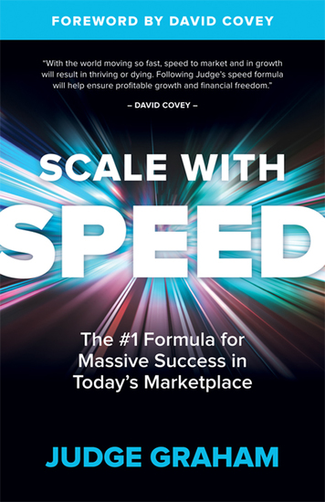 Scale With Speed - The #1 Formula for Massive Success in Today's Marketplace - cover