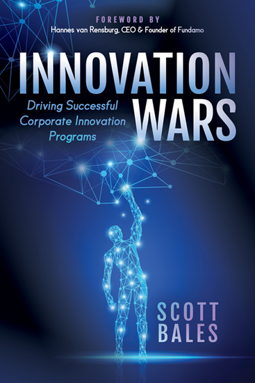 Innovation Wars - Driving Successful Corporate Innovation Programs - cover