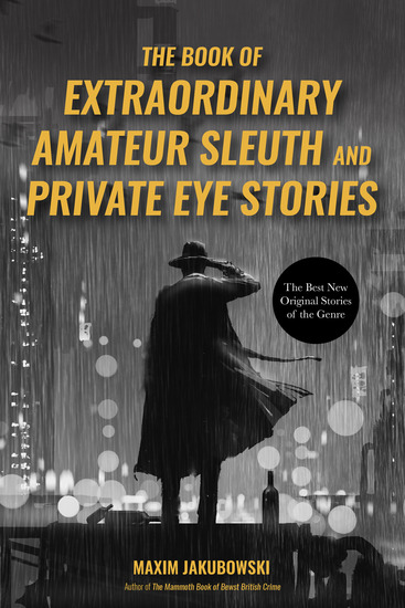 The Book of Extraordinary Amateur Sleuth and Private Eye Stories - The Best New Original Stories of the Genre - cover