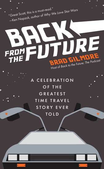 Back From the Future - A Celebration of the Greatest Time Travel Story Ever Told - cover