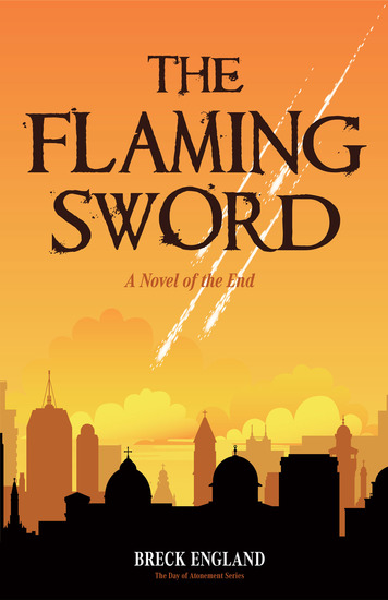 The Flaming Sword - A Novel of the End - cover