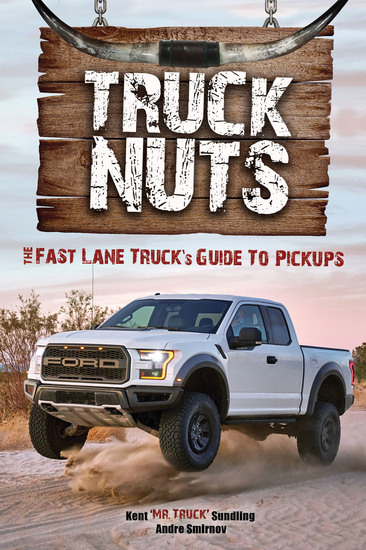 Truck Nuts - The Fast Lane Truck's Guide to Pickups - cover