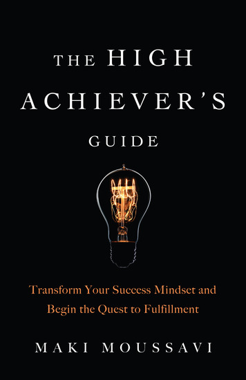 The High Achiever's Guide - Transform Your Success Mindset and Begin the Quest to Fulfillment - cover