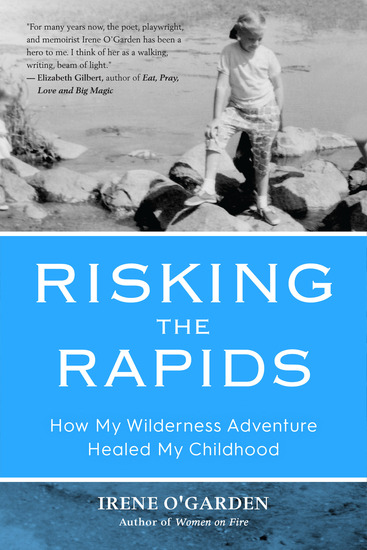 Risking the Rapids - How My Wilderness Adventure Healed My Childhood - cover
