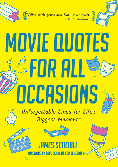 Movie Quotes for All Occasions - Unforgettable Lines for Life's Biggest Moments - cover