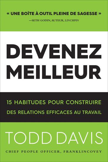 Devenez Meilleur - 15 Habitudes Pour Construire Des Relations Efficaces Au Travail - cover