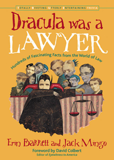 Dracula Was a Lawyer - Hundreds of Fascinating Facts from the World of Law - cover