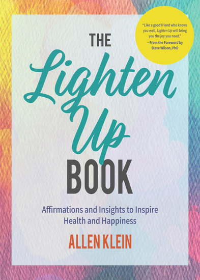 The Lighten Up Book - Affirmations and Insights to Inspire Health and Happiness - cover