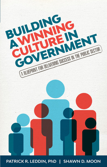 Building a Winning Culture In Government - A Blueprint for Delivering Success in the Public Sector - cover