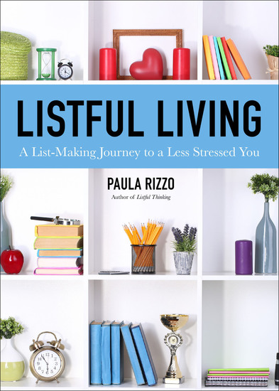 Listful Living - A List-Making Journey to a Less Stressed You - cover