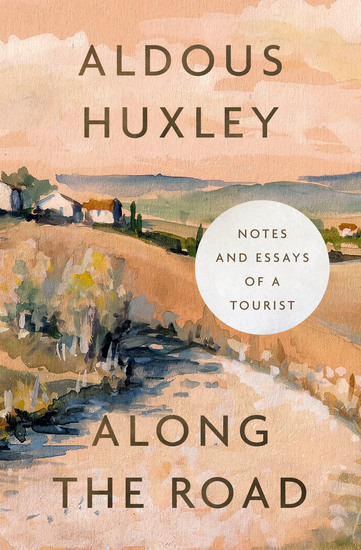 Along the Road - Notes and Essays of a Tourist - cover