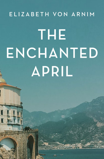 The Enchanted April - cover